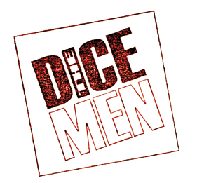 THE DICE MEN